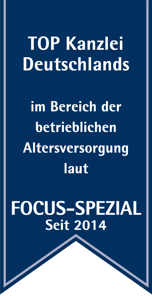 Top Kanzlei Deutschlands im Bereich der betrieblichen Altersvorsorge laut Focus Spezial